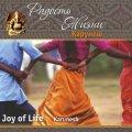 Карунеш, Радость жизни